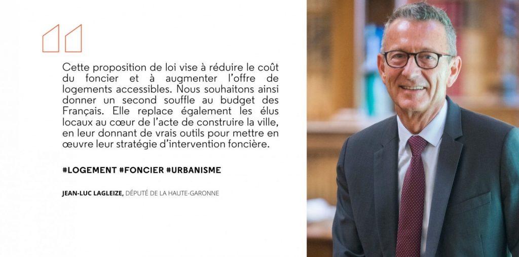 Paroles de Jean-Luc Lagleize sur la loi qui vise à réduire le coût du foncier.